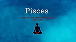 PISCES April Personal Sign Zodiac Elevation Reading