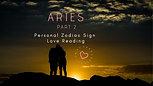 ARIES PT 2 LOVE & Romance Personal Zodiac Sign Reading