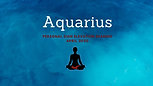 AQUARIUS April Personal Sign Zodiac Elevation Reading