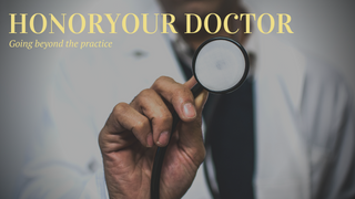 Honor Your Doctor