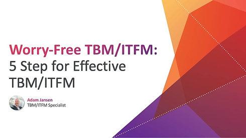 5 Steps to Effective TBM/ITFM