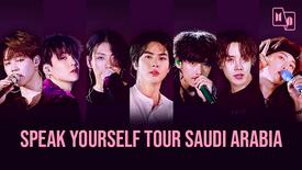 SPEAK YOURSELF TOUR SAUDI ARABIA [PT-BR]
