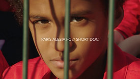 PARIS ALESIA FC // SHORT DOC