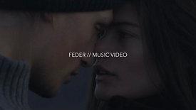 FEDER // MUSIC VIDEO