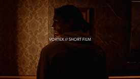 VORTEX // SHORT FILM