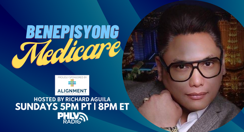 Episode 2: #BenepisyongMedicare with Richard Aguila featuring Alignment Health Plan