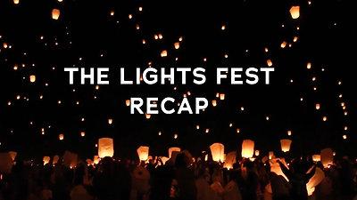 The Lights Fest - Recap