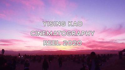 Yising Kao - Cinematography Reel 2020