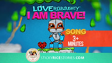 """Teach your kids how to """"BE BRAVE"""" with this fun colorful music video & animation with Love Roboughty! - 4k official video"""