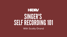 Singer's Self-Recording 101 with Scotty Grand (February 2021)