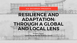 RESILIENCY + ADAPTATION
