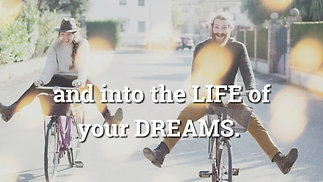 Life of Your Dreams