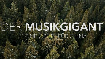 Der Musikgigant - Eine Orgel für China_5