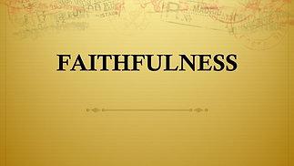 Faithfulness - Oct.18, 2020