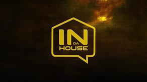 IN DA HOUSE PT