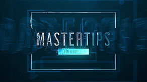 MASTER TIPS - BEGINNERS