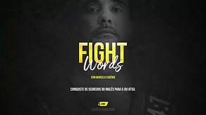 FIGHT WORDS - Marcelo Eugênio