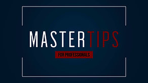 MASTER TIPS - PROFESSIONALS