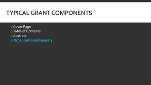 Typical Grant Components: Intro to Organizational Capacity Intro