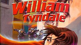 William Tyndale - Leven als een opgejaagde vluchteling heeft zijn uitdagingen