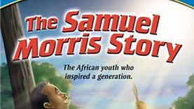 Samuel Morris - De Afrikaanse jongen die een hele generatie inspireerde!