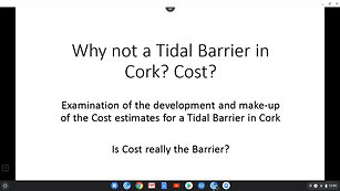 Examination of the development and make-up of the Cost estimates for a Tidal Barrier in Cork