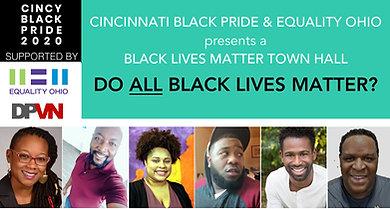 CINCY Black Pride 2020 - Do Black Lives Matter