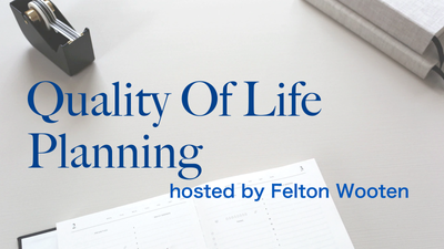 Quality Of Life Planning