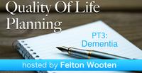 Pt3: Dementia