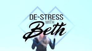 DeStress with Beth