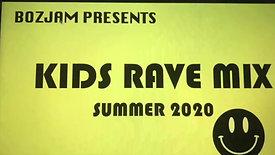 Boz Jam Fam Kids Rave mix.