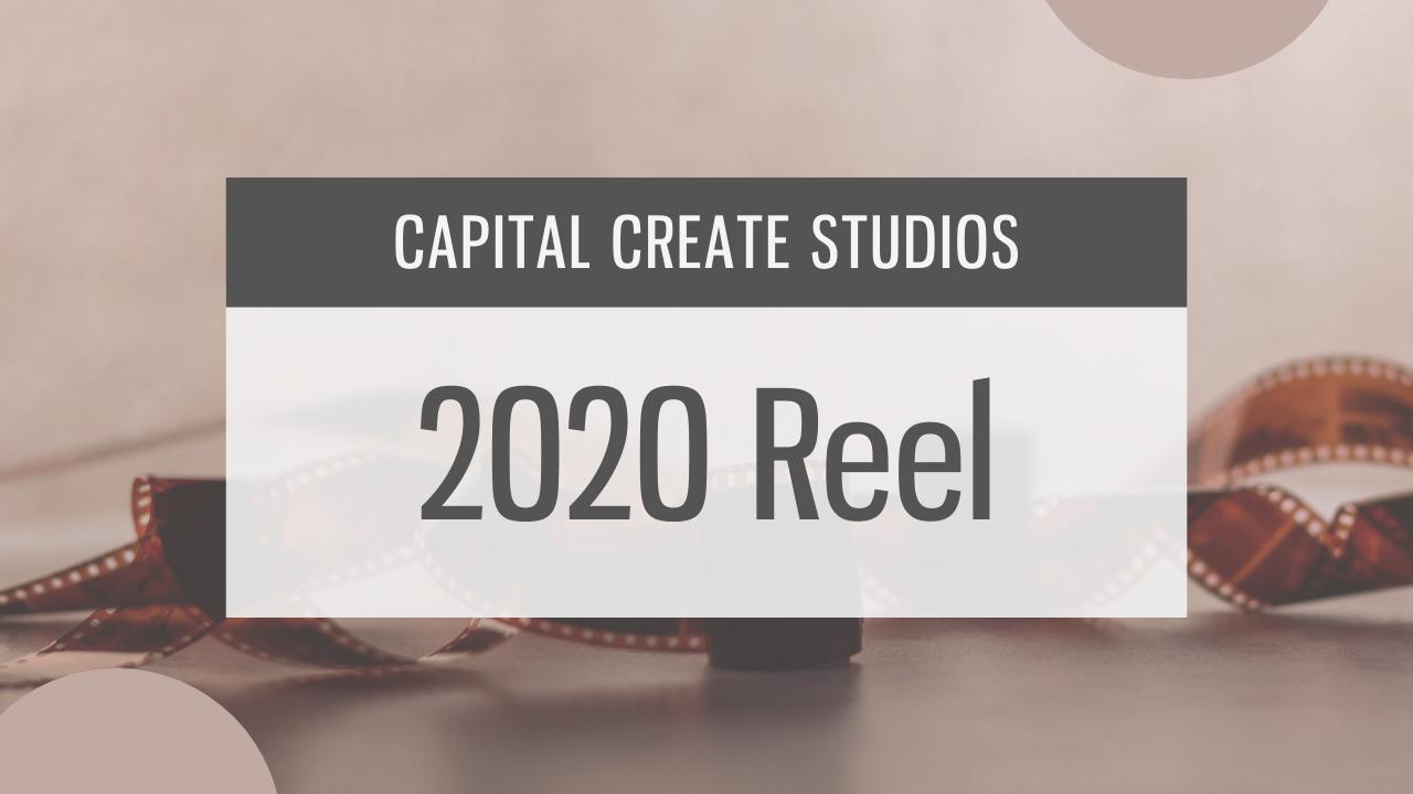 Capital Create Studios Reel | 2020