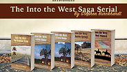 Introducing the Into the West Saga Serial Collection