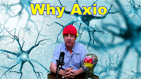 Why Axio for the brain