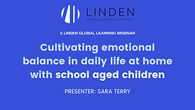 Webinar For Parents of Primary School Children - Child Development & Parenting During Lockdown
