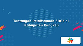 Perjalanan SDGs di Kabupaten Pangkep