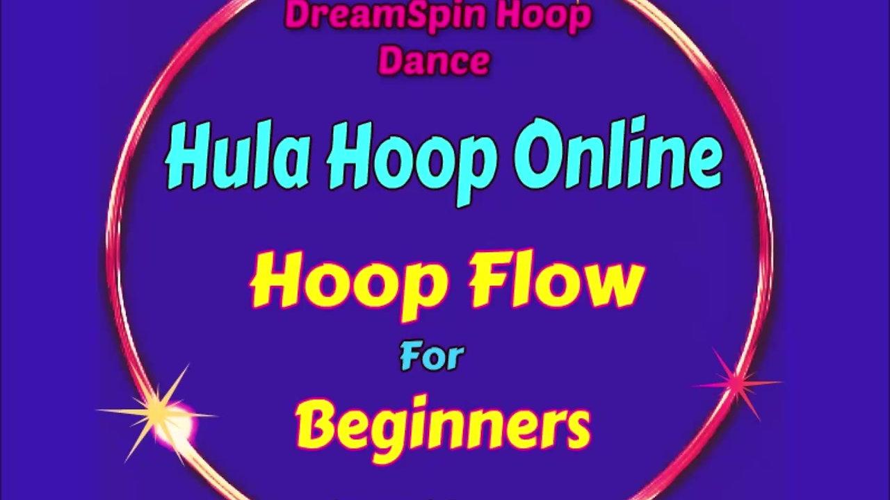 Beginner Hoop Flow Online Class