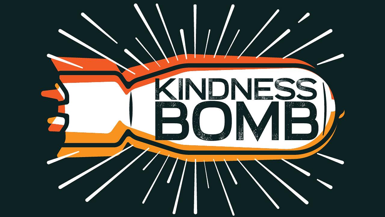Kindness Bomb