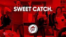 Pizza Hut - Super Bowl - Sweet Catch