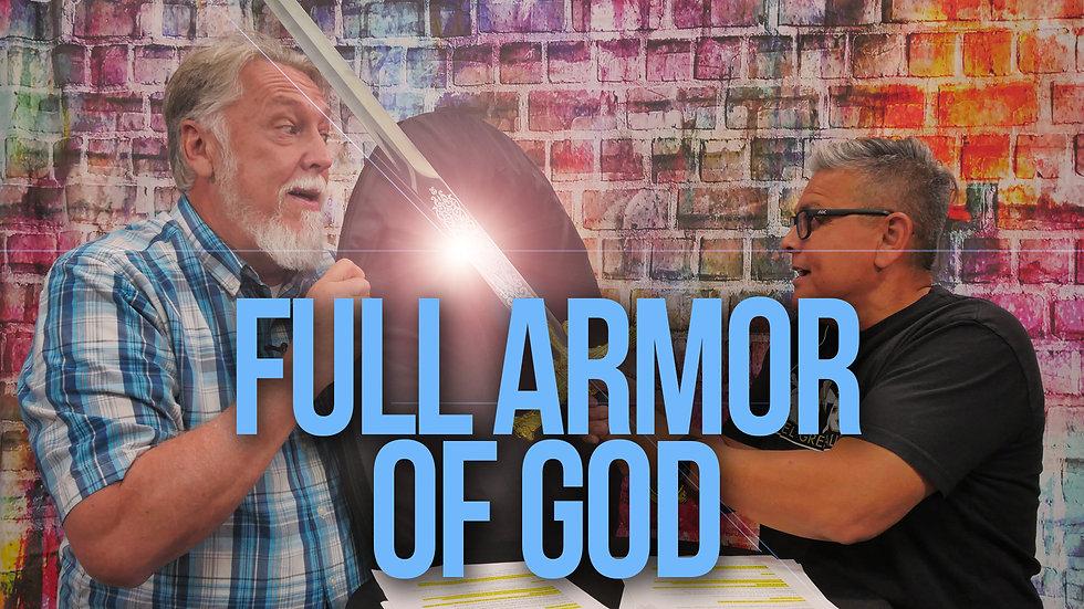 Full Armor Of God Chapel 4.14.21 FINAL
