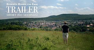 """""""Zwischen Himmel und Erde"""" - Documentary Trailer - 60 seconds (2020)"""
