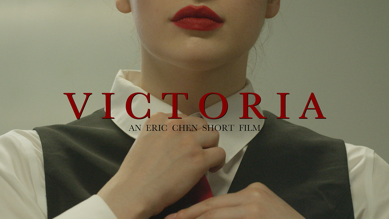 Victoria - An Eric Chen short film