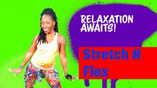 Stretch N Flex