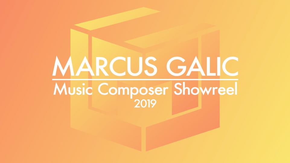 Marcus Galic Film Composer Showreel 2019