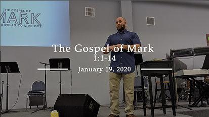 The Gospel of Mark 1:1-14