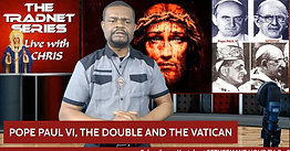 POPE PAUL VI, THE DOUBLE AND THE VATICAN (Warnings From Hell Part 8)