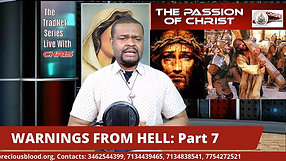 WARNINGS FROM HELL_ Part 7 _THE PASSION CHRIST_ (The forced confession of Beelzebub continued)