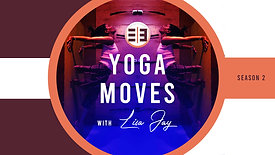 Yoga Moves with Lisa Jay S2E1 IYENGAR Premium Edition