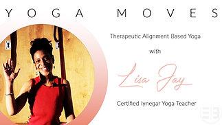 Yoga Moves with Lisa Jay S1E3 IYENGAR Basic Edition