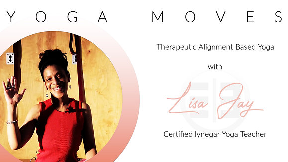 Yoga Moves with Lisa Jay S1E8 IYENGAR Premium Edition
